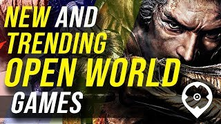 10 New and Trending Open World Games