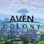 Data di Rilascio del Costruttore della Città Sci-Fi Aven Colony Impostata per Luglio