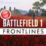 Battlefield 1 Nuova Modalità Frontlines Introduzione Video