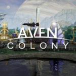 Preordine Bonus e Requisiti di Sistema di Aven Colony