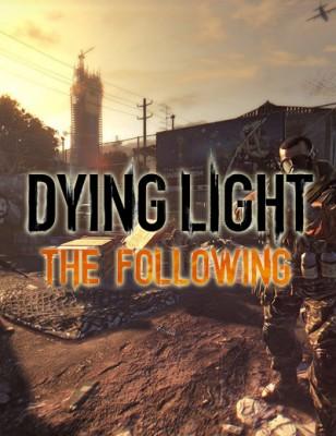 Techland conferma la data d'uscita di Dying Light The Following