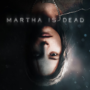 Martha is Dead: un prossimo thriller psicologico presenta un nuovo trailer