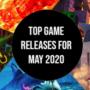 Le uscite di gioco più importanti del mese di Maggio 2020