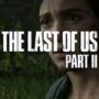 The Last Of Us 2 Data di lancio spinta indietro | Nessuna nuova data di rilascio impostata