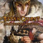 Titan Quest Ottiene una Nuova Espansione più di un Decennio Dopo il Rilascio Originale