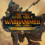 Nuovo video Let's Play per Total War Warhammer 2 Rise of the Tomb Kings Presenta Campagna testa a testa