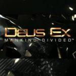 Trailer di Deus Ex Mankind Divided