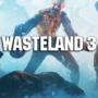 Wasteland 3 Caratteristiche! Ecco quello che dovete sapere