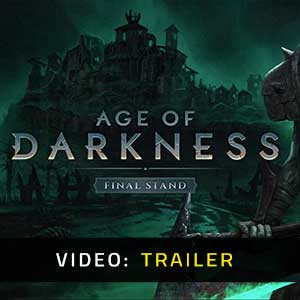 Age of Darkness Final Stand Video Trailer