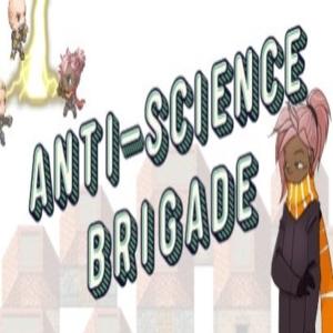 Anti-Science Brigade