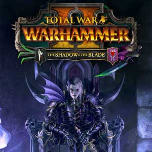 Total War WARHAMMER 2 The Shadow & The Blade