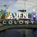 Pronto per Lanciare! Ecco i Requisiti di Sistema di Aven Colony per PC!