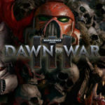Warhammer 40K Dawn of War 3 Data di Uscita e Requisiti di Sistema Rivelati
