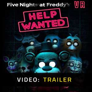 Five Nights at Freddy's VR Help Wanted Video Trailer