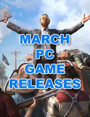Rilasci di giochi per PC di Marzo 2018