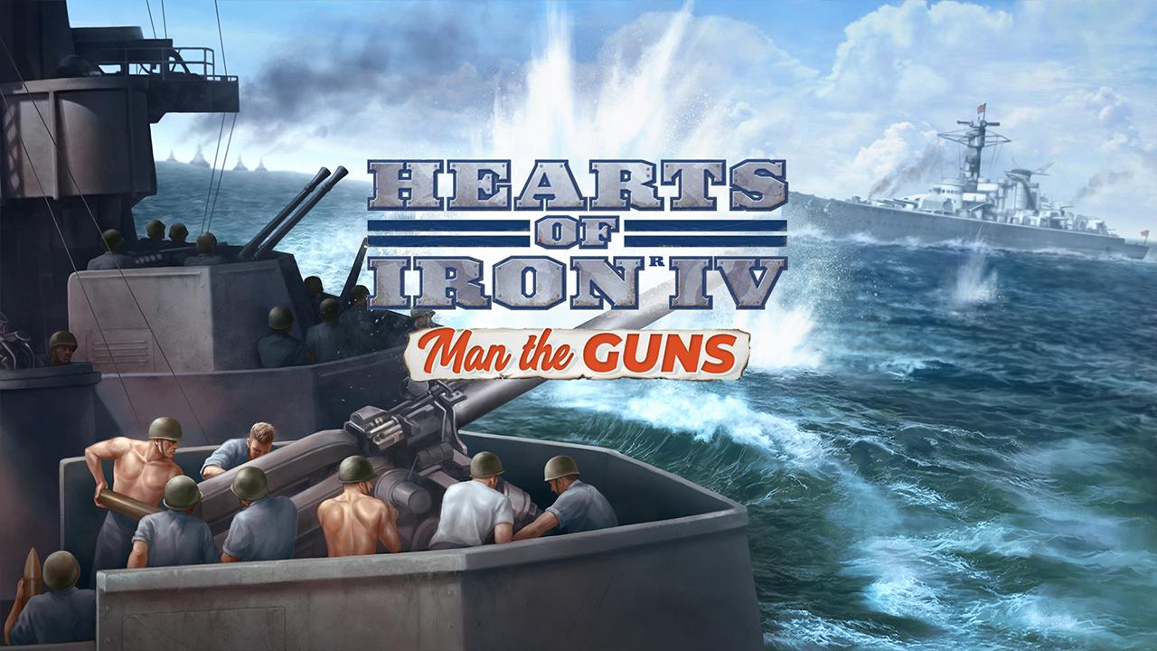 Hearts of Iron 4 Man the Guns