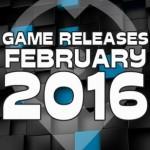 Giochi in Uscita: Febbraio 2016