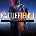 Battlefield 1 Mappa Nivelle Nights Porta i Giocatori alle Battaglie Notturne