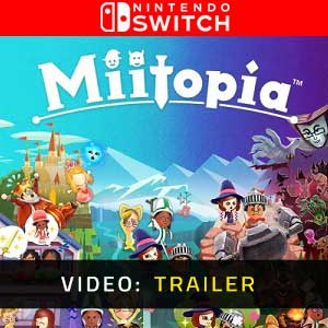 Miitopia Nintendo Switch Video Trailer