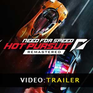 Need for Speed Hot Pursuit Remastered Video del rimorchio