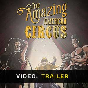 The Amazing American Circus Video Trailer