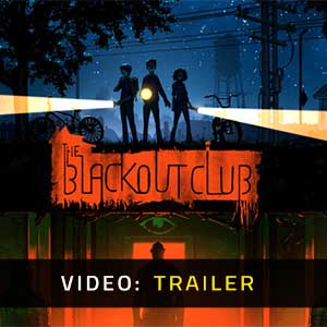 The Blackout Club Video Trailer