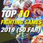 La Top 10 dei Giochi di Combattimento del 2019 fino ad ora