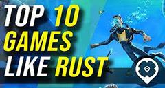 Top 10 Games like Rust