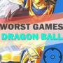 La top 20 dei peggiori giochi di Dragon Ball