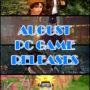 I migliori giochi per PC per agosto 2018