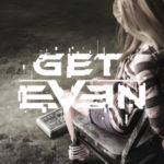 Uncover the Truth: Guarda il trailer di lancio Get Even!