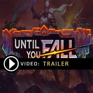 Until You Fall Video del rimorchio